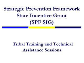 Tribal Training and Technical Assistance Sessions