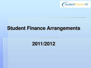 Student Finance Arrangements 2011/2012