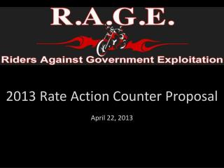 2013 Rate Action Counter Proposal