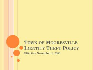 Town of Mooresville Identity Theft Policy