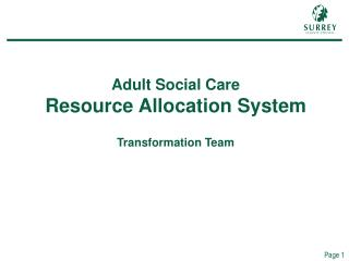 Adult Social Care Resource Allocation System  Transformation Team