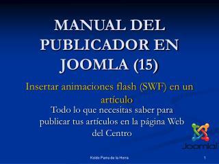 MANUAL DEL PUBLICADOR EN JOOMLA (15)