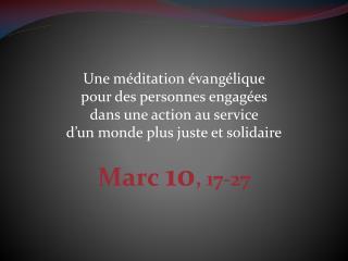 Une méditation évangélique  pour des personnes engagées  dans une action au service