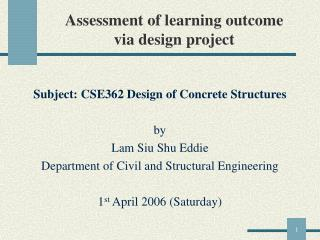 Assessment of learning outcome via design project