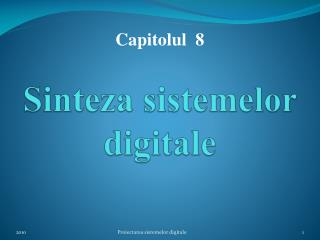 Sinteza sistemelor digitale