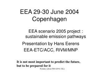 EEA 29-30 June 2004 Copenhagen