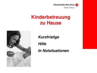 Kinderbetreuung   zu Hause