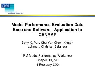 Model Performance Evaluation Data Base and Software - Application to CENRAP