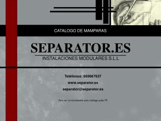 SEPARATOR.ES INSTALACIONES MODULARES S.L.L