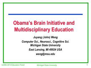 Obama's Brain Initiative and Multidisciplinary Education