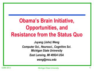 Obama's Brain Initiative, Opportunities, and Resistance from the Status Quo