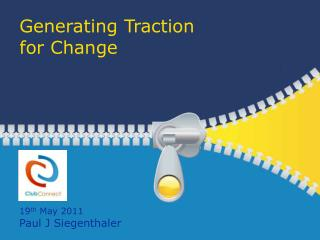 Generating Traction for Change
