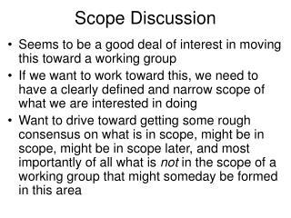 Scope Discussion