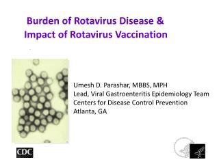 Burden of Rotavirus Disease  Impact of Rotavirus Vaccination