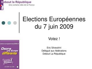 Elections Européennes du 7 juin 2009