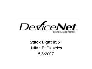 Stack Light 855T Julian E. Palacios 5