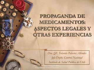 PROPAGANDA DE MEDICAMENTOS: ASPECTOS LEGALES Y OTRAS EXPERIENCIAS