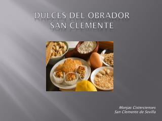 Dulces del obrador    San Clemente