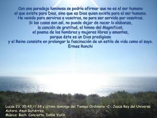 Lucas 23, 35-43 // 34 y último domingo del Tiempo Ordinario –C-. Jesús Rey del Universo