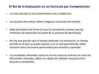 El  Rol  de la Evaluación en un  Currículo  por  Competencias