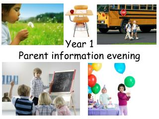 Year 1  Parent information evening