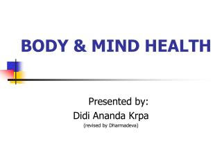 BODY & MIND HEALTH