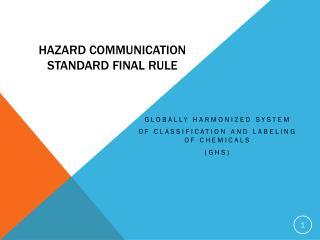 Hazard Communication Standard Final Rule