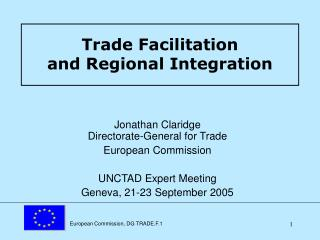 Trade Facilitation  and Regional Integration