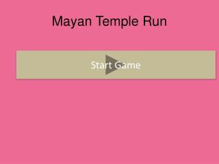 Mayan Temple Run