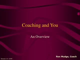 Coaching and You