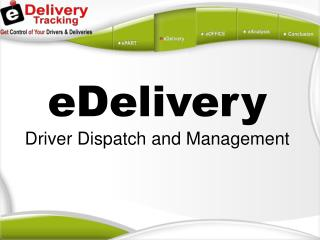 eDelivery Driver Dispatch and Management