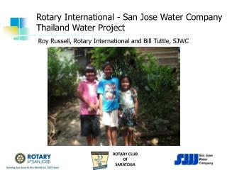 Rotary International - San Jose Water Company Thailand Water Project