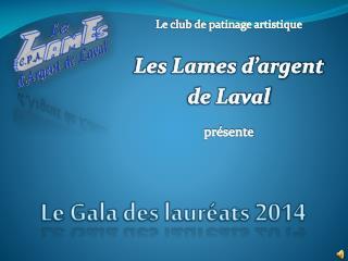 Le Gala des lauréats 2014