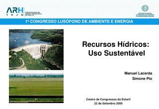 Recursos H�dricos:  Uso Sustent�vel