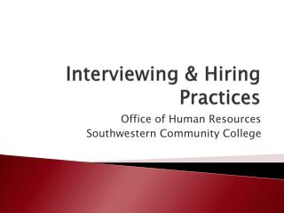 Interviewing & Hiring Practices