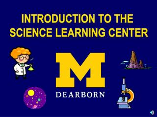 Introduction to the  Science Learning Center