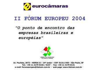 II FÓRUM EUROPEU 2004