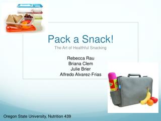Pack a Snack!
