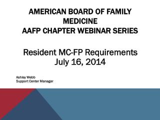 American Board of Family Medicine AAFP Chapter Webinar Series