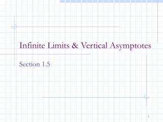 Infinite Limits & Vertical Asymptotes
