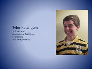 Tyler Kalanquin St. Rita Parish Appreciation Certificate Sophomore Fenton High School