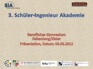 3. Schüler-Ingenieur Akademie