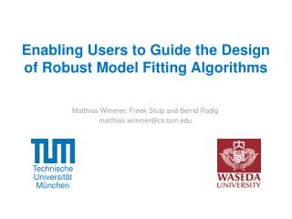 Enabling Users to Guide the Design of Robust Model Fitting Algorithms