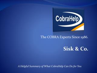 The COBRA Experts  S ince 1986. Sisk & Co.