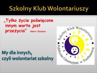 Szkolny Klub Wolontariuszy
