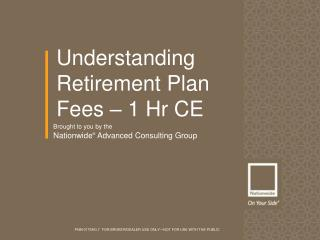 Understanding Retirement Plan Fees – 1 Hr CE