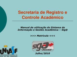 Secretaria de Registro e Controle Acadêmico