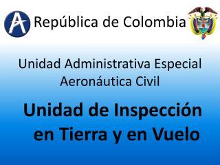 Unidad Administrativa Especial  Aeronáutica Civil