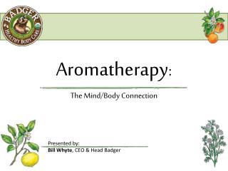 Aromatherapy :