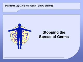 Stopping the  Spread of Germs